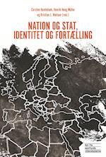 Nation og stat, identitet og fortælling