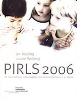 PIRLS 2006 - en international undersøgelse om læsekompetence i 4. klasse