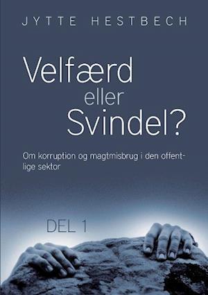 Bog, paperback Velfærd eller svindel? af Jytte Hestbech