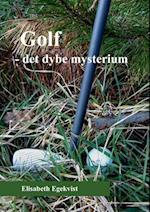 Golf - det dybe mysterium