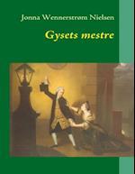 Gysets mestre af Jonna Wennerstrøm Nielsen