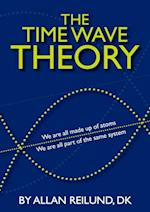 The time wave theory