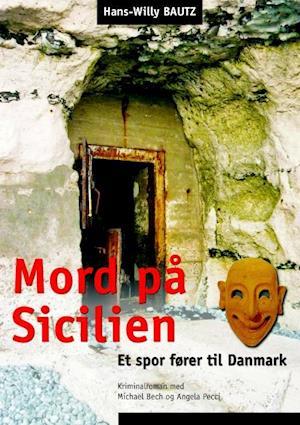 Bog paperback Mord på Sicilien af Hans-Willy Bautz