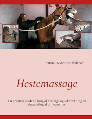 Hestemassage af Bettina Hvidemose Pedersen