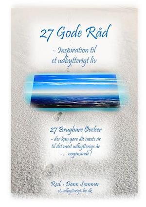 27 Gode Råd - Inspiration til et Udbytterigt Liv