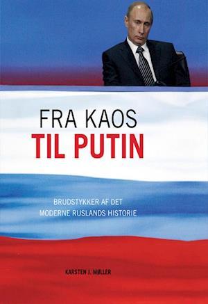 Fra kaos til Putin