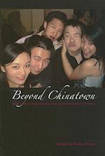 Beyond Chinatown (Studies in Asian Topics, nr. 41)