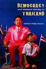 Democracy and National Identity in Thailand (Nias Studies in Contemporary Asian History, nr. 7)