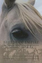 Breeds of Empire (NIAS Studies in Asian Topics, nr. 42)