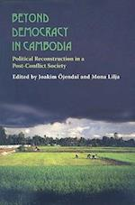 Beyond Democracy in Cambodia (Democracy in Asia, nr. 12)