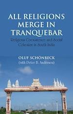 All Religions Merge in Tranquebar (Nias Studies in Contemporary Asian History, nr. 8)