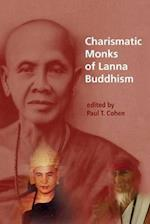 Charismatic Monks of Lanna Buddhism