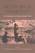 Fieldwork in Timor-Leste (NIAS Studies in Asian Topics, nr. 59)