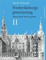 Mette Bligaard: Frederiksborgs genrejsning