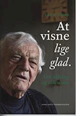 At visne lige glad af Tage Voss