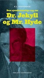 Den ejendommelige sag om Dr. Jekyll og Mr. Hyde af Robert Louis Stevenson