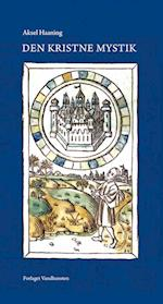 Den kristne mystik - fra middelalderens verden