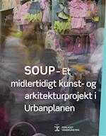 SOUP af Cai Ulrich von Platen, Carsten Hoff, Gitte Juul