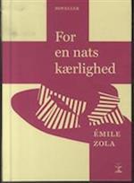 For en nats kærlighed af Emile Zola
