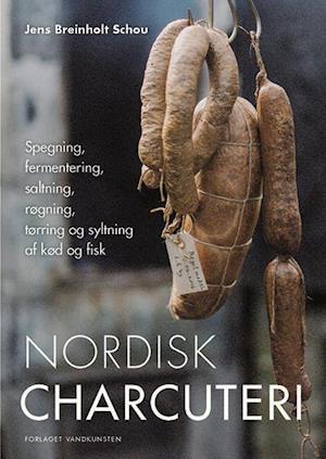 Bog, indbundet Nordisk charcuteri af Jens Breinholt Schou