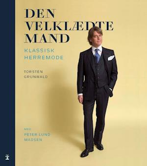 Bog, indbundet Den velklædte mand af Peter Lund Madsen, Torsten Grunwald