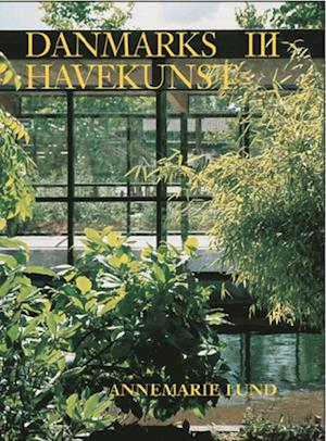 Danmarks havekunst 1945-2002