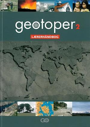 Geotoper 2 - Lærerhåndbog