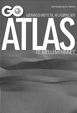 GO atlas til mellemtrinnet - Løsningshæfte til atlasøvelser (GO Atlas)