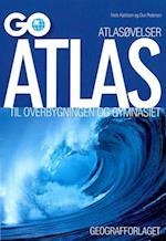 GO atlas til overbygningen og gymnasiet (GO Atlas)