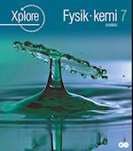 Xplore Fysik/kemi 7 Elevbog (Xplore)