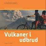 Vulkaner i udbrud (Undersøg)
