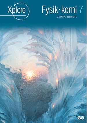 Xplore Fysik/kemi 7 Elevhæfte - 2. udgave