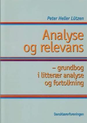 Bog hæftet Analyse og relevans af Peter Lützen