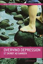 Overvind depression et skridt ad gangen