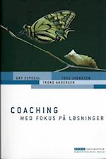 Coaching med fokus på løsninger (Erhvervspsykologiserien)