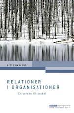 Relationer i organisationer (Erhvervspsykologiserien)