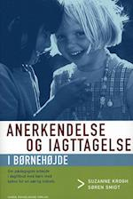 Anerkendelse og iagttagelse i børnehøjde (Anerkendende pædagogik)