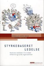 Styrkebaseret ledelse (Erhvervspsykologiserien)