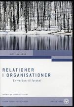 Relationer i organisationer - LYDBOG af Gitte Haslebo
