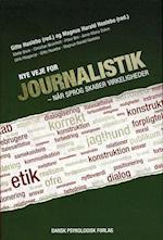 Nye veje for journalistik af Anne-Marie Dohm, Christian Breinholt, Mette Bock