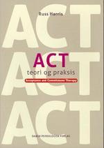 ACT teori og praksis af Russ Harris