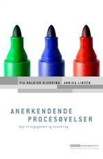 Anerkendende procesøvelser (Erhvervspsykologiserien)