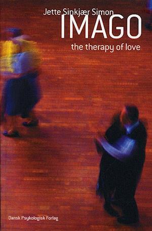Bog, hæftet Imago - the therapy of love af Jette Sinkjær Simon