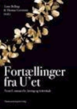 Fortællinger fra U'et af Michael Stubberup, Steen Hildebrandt, Finn Thorbjørn Hansen