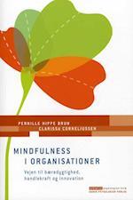 Mindfulness i organisationer (Erhvervspsykologiserien)