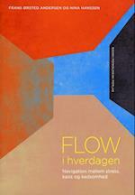 Flow i hverdagen af Frans Ørsted Andersen, Nina Hanssen