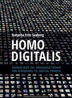 Homo digitalis af Natasha Friis Saxberg