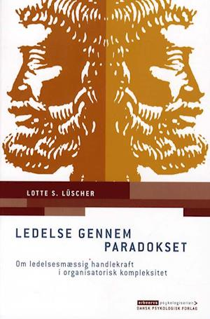 Bog hæftet Ledelse gennem paradokset af Lotte S. Lüscher
