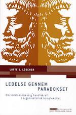 Ledelse gennem paradokset (Erhvervspsykologiserien)