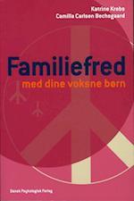 Familiefred med dine voksne børn (Familiefred)
